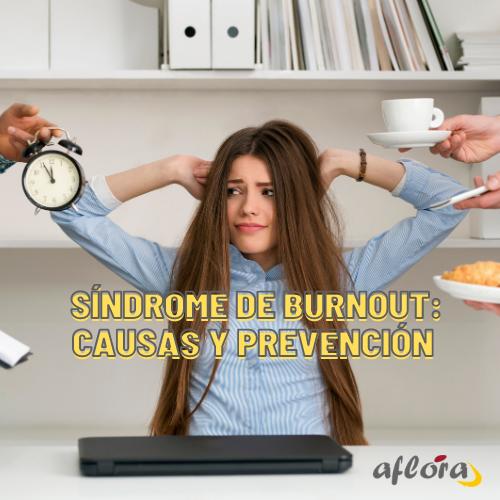 El síndrome de burnout: causas y prevención