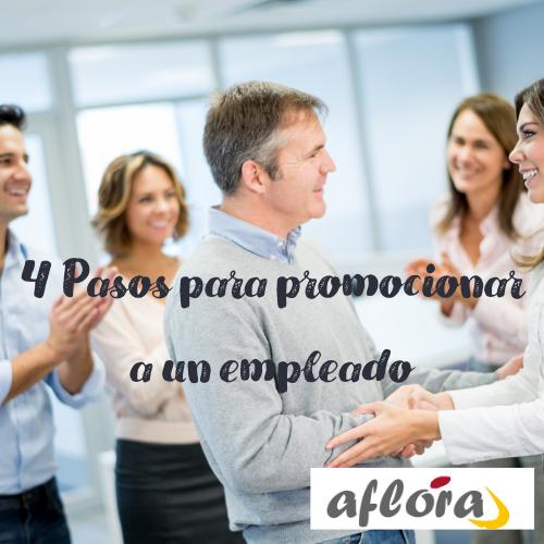 4 Pasos para promocionar a un empleado
