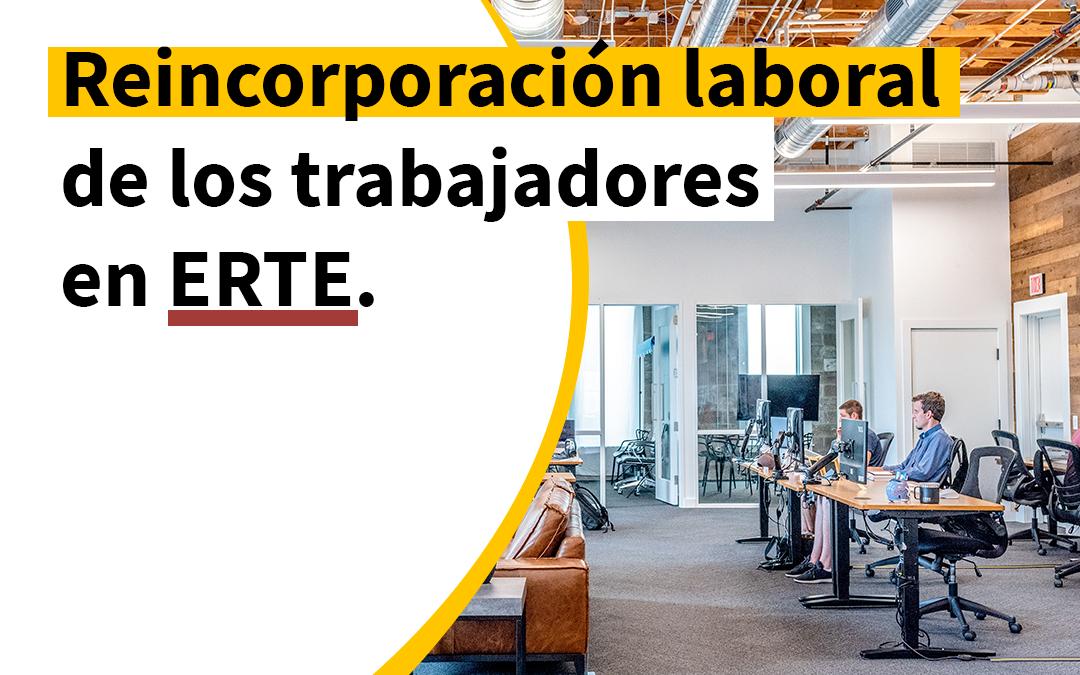 Reincorporación laboral de los trabajadores en ERTE