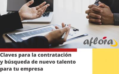 Claves para la contratación y búsqueda de nuevo talento para tu empresa